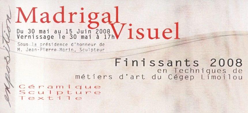 2008-05_MadrigalVisuel_FinissantsMMAQ_carton