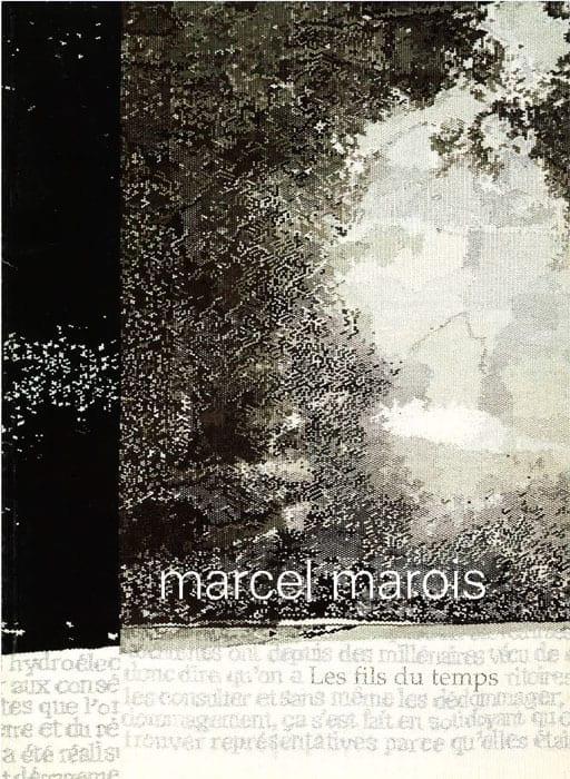 Catalogue Les fils du temps - Marcel Marois